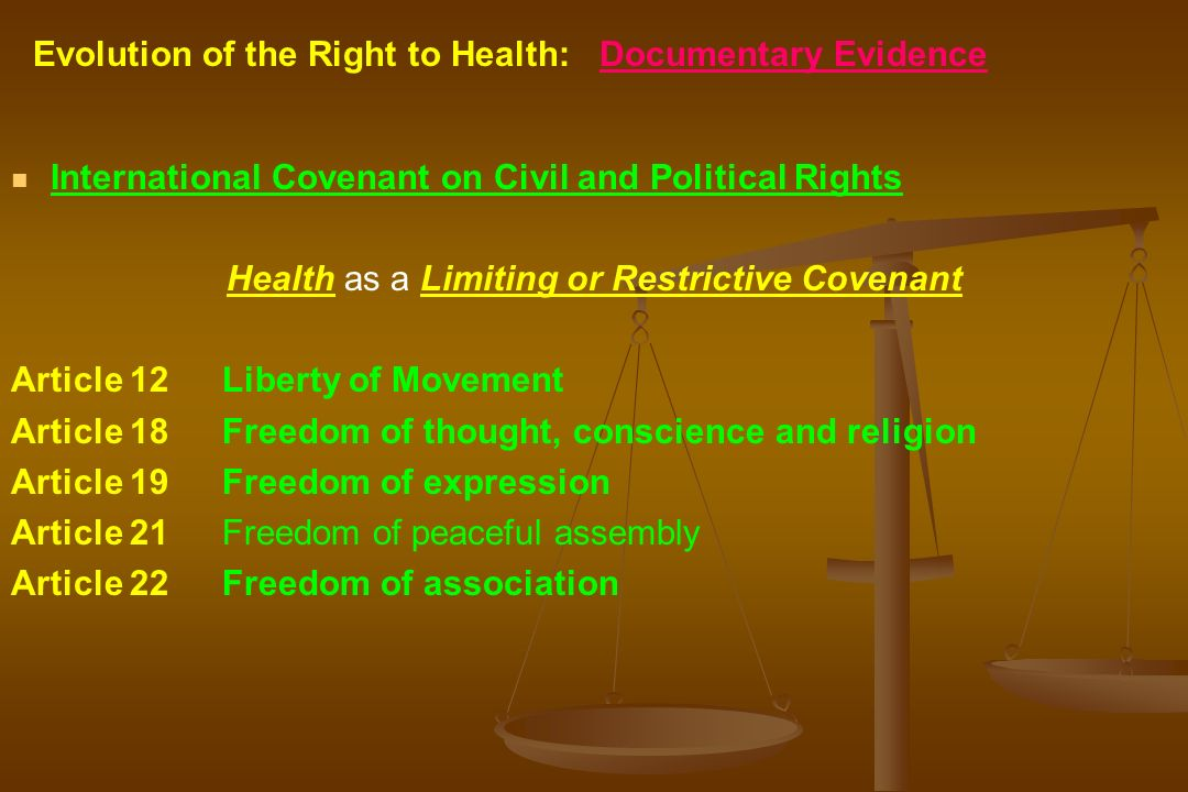 Health as a Limiting or Restrictive Covenant