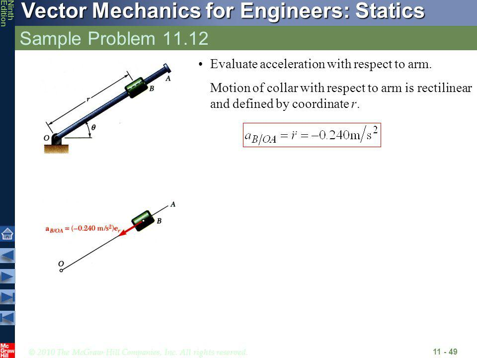 Sample Problem 11.12 Evaluate acceleration with respect to arm.