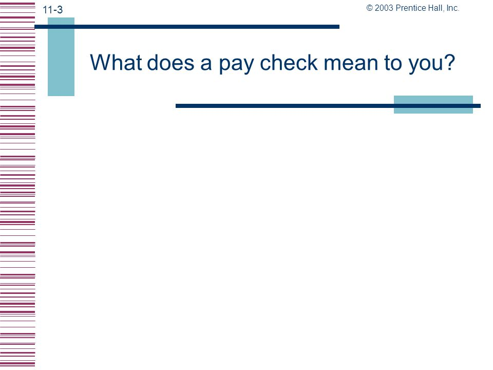 What does a pay check mean to you