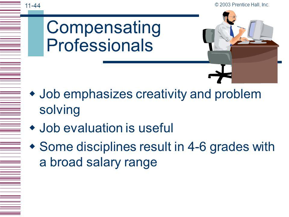 Compensating Professionals