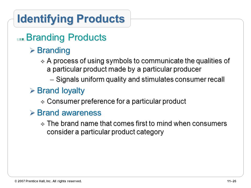 Identifying Products Branding Products Branding Brand loyalty