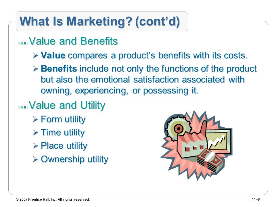 What Is Marketing (cont'd)