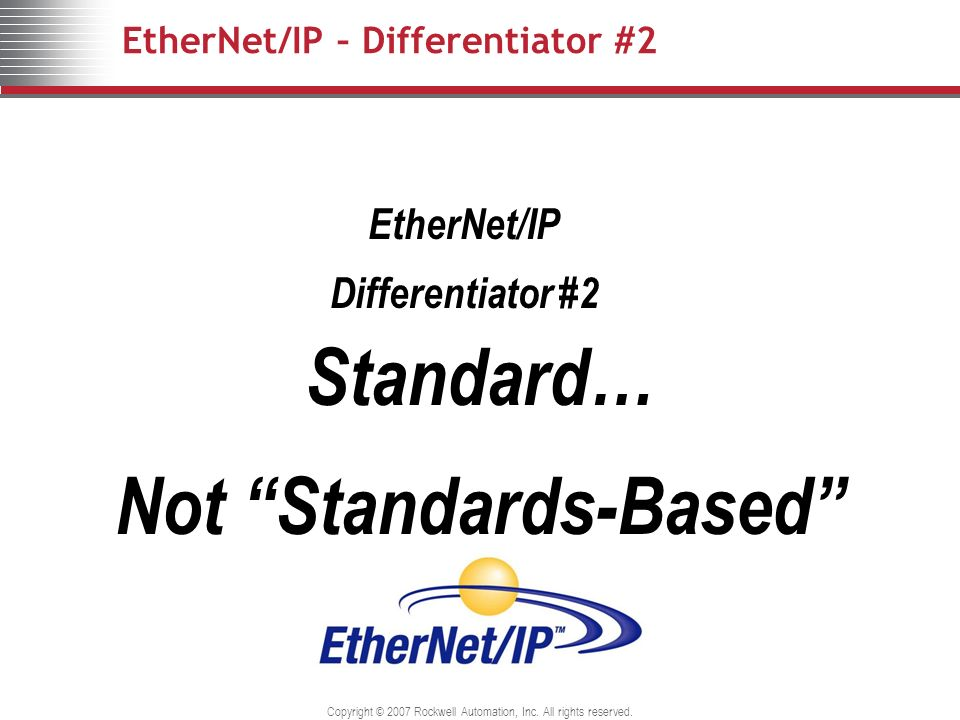 EtherNet/IP – Differentiator #2
