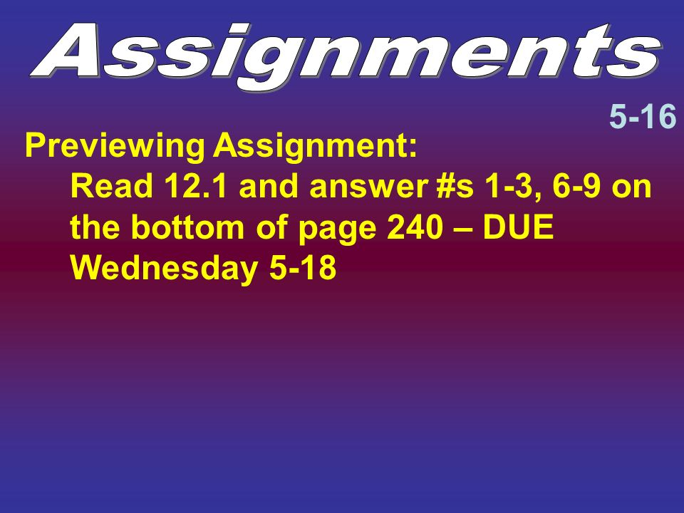 Assignments 5-16.