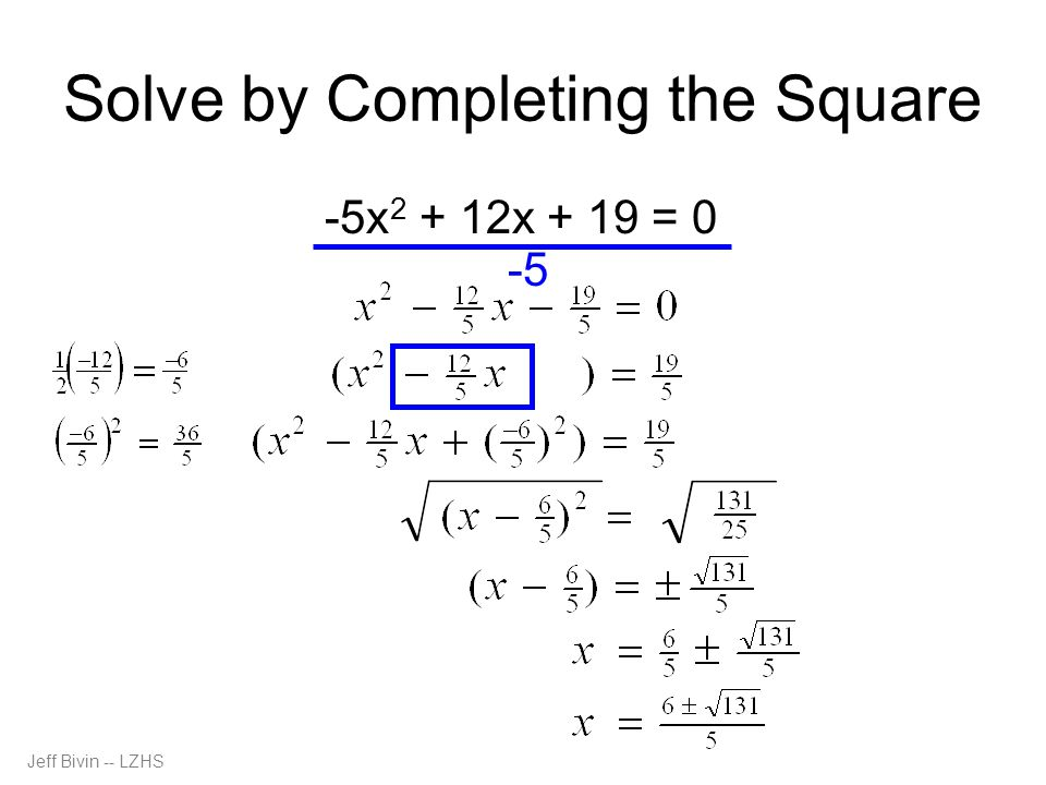 Solve by Completing the Square