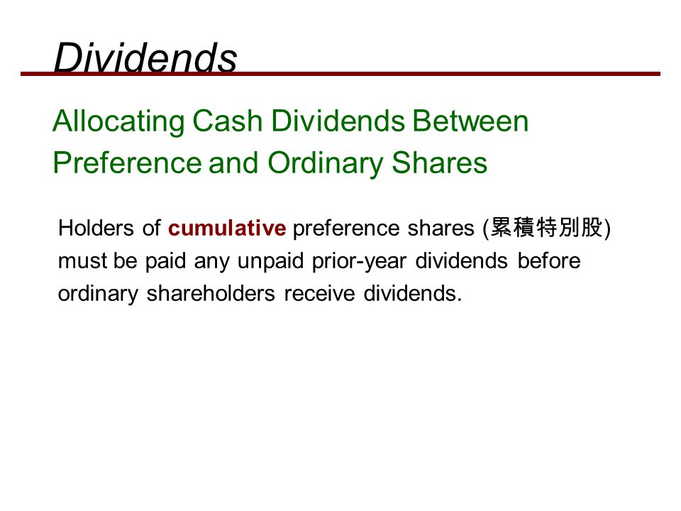 Dividends Allocating Cash Dividends Between Preference and Ordinary Shares.