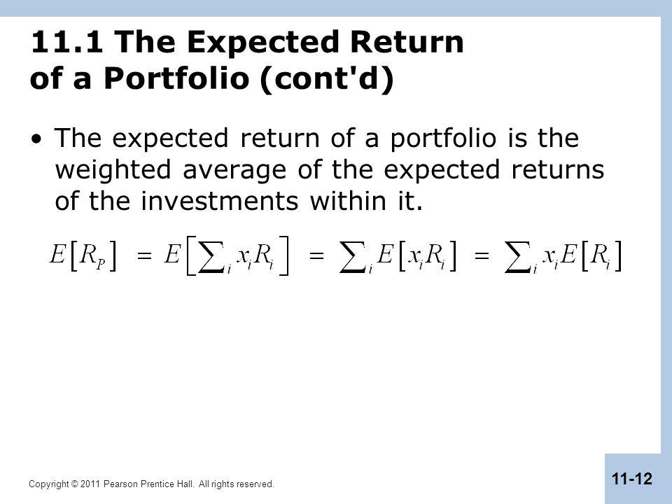 11.1 The Expected Return of a Portfolio (cont d)