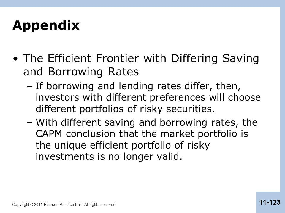 Appendix The Efficient Frontier with Differing Saving and Borrowing Rates.