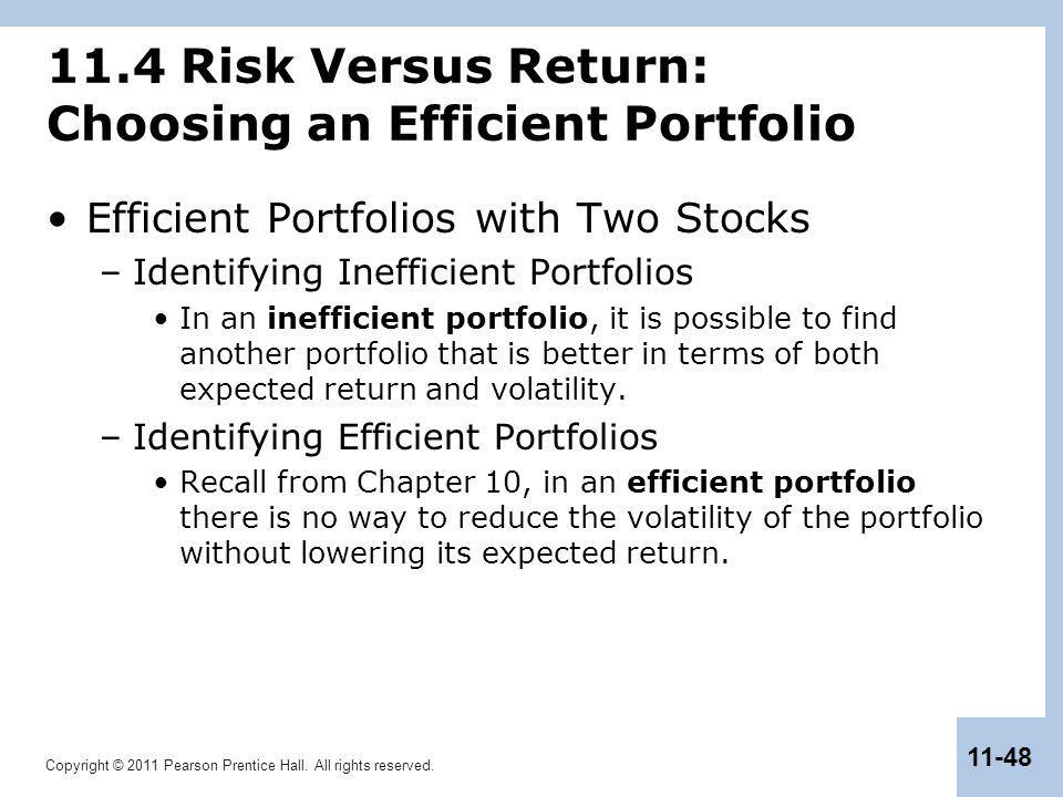 11.4 Risk Versus Return: Choosing an Efficient Portfolio