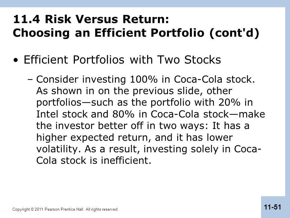 11.4 Risk Versus Return: Choosing an Efficient Portfolio (cont d)