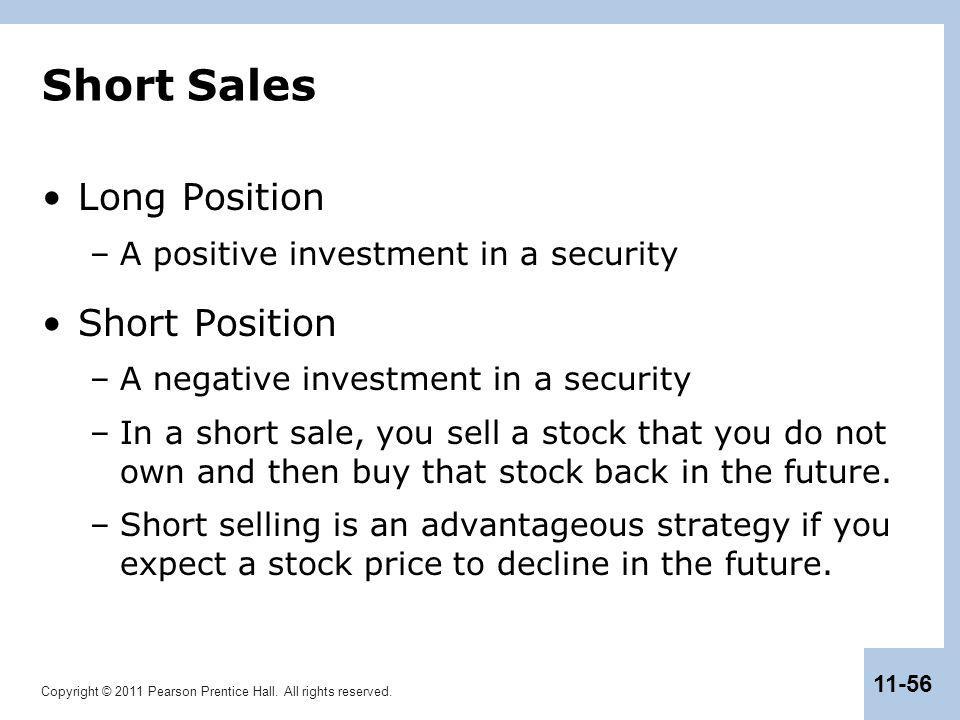 Short Sales Long Position Short Position