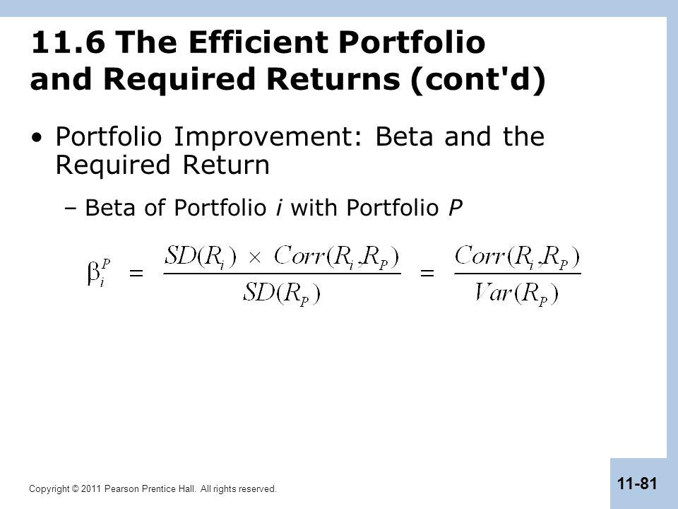 11.6 The Efficient Portfolio and Required Returns (cont d)