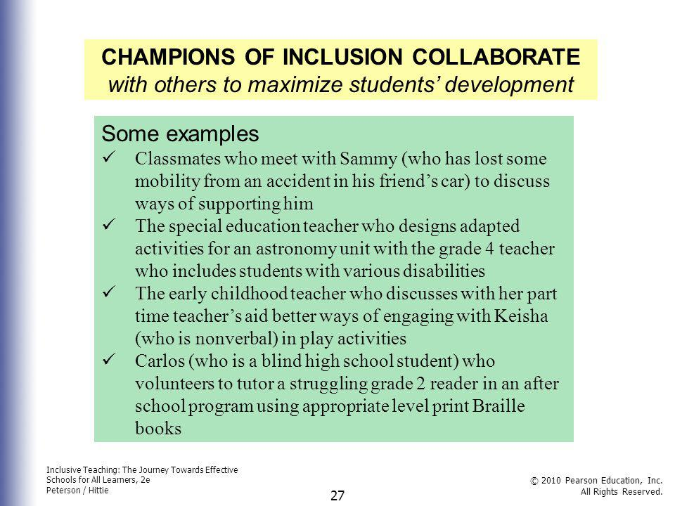 CHAMPIONS OF INCLUSION COLLABORATE with others to maximize students' development