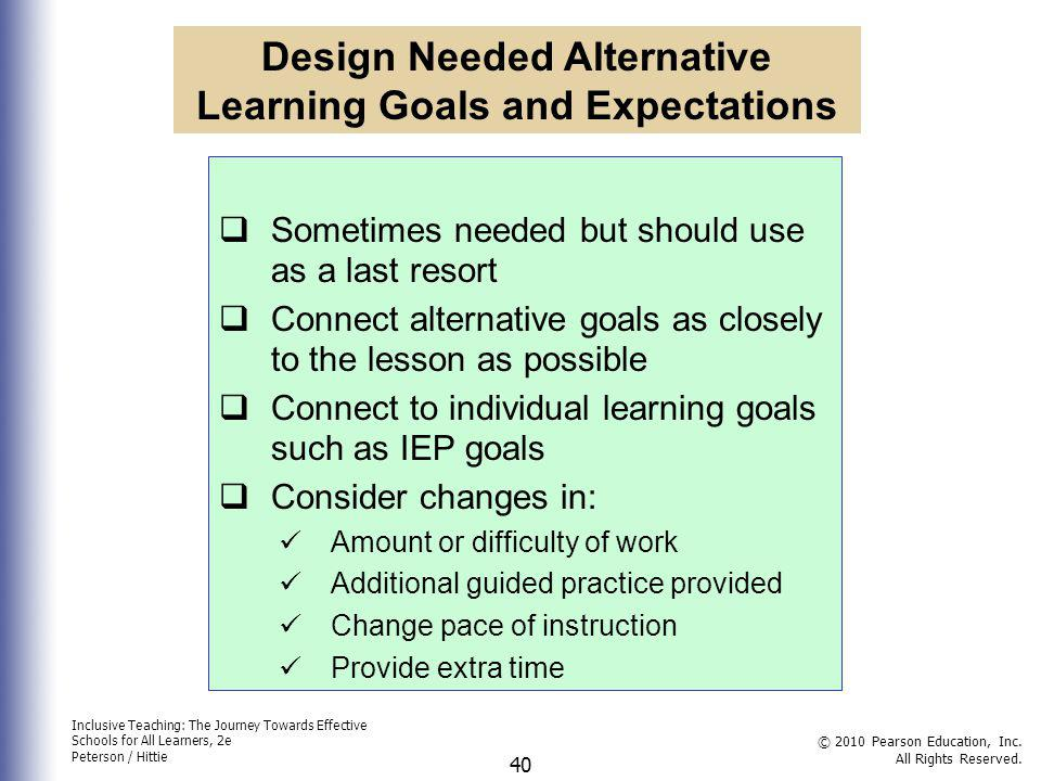 Design Needed Alternative Learning Goals and Expectations