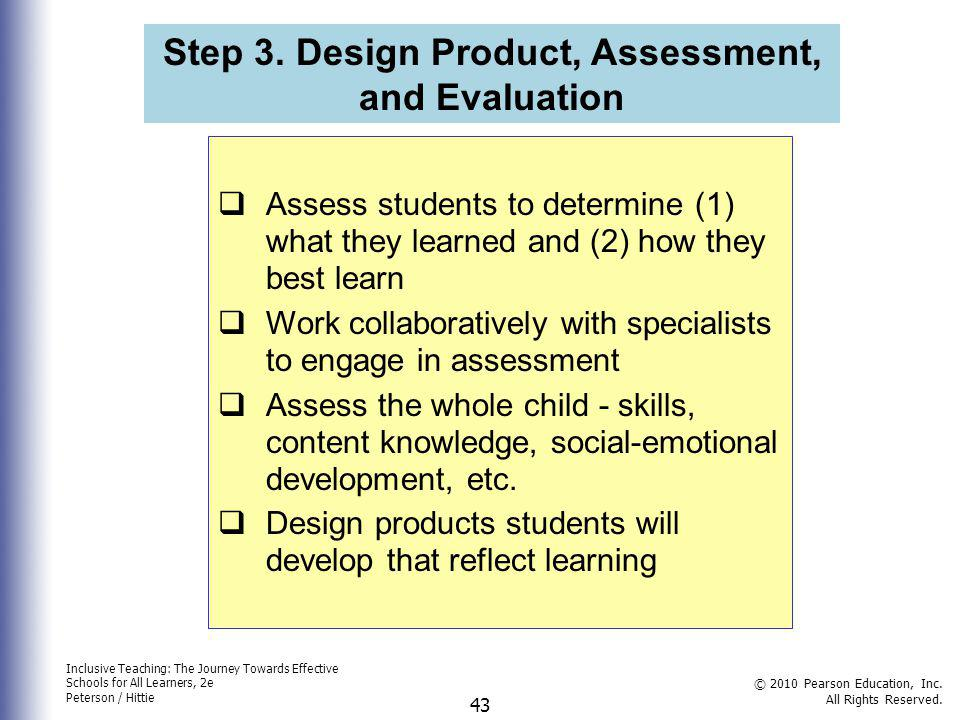 Step 3. Design Product, Assessment, and Evaluation