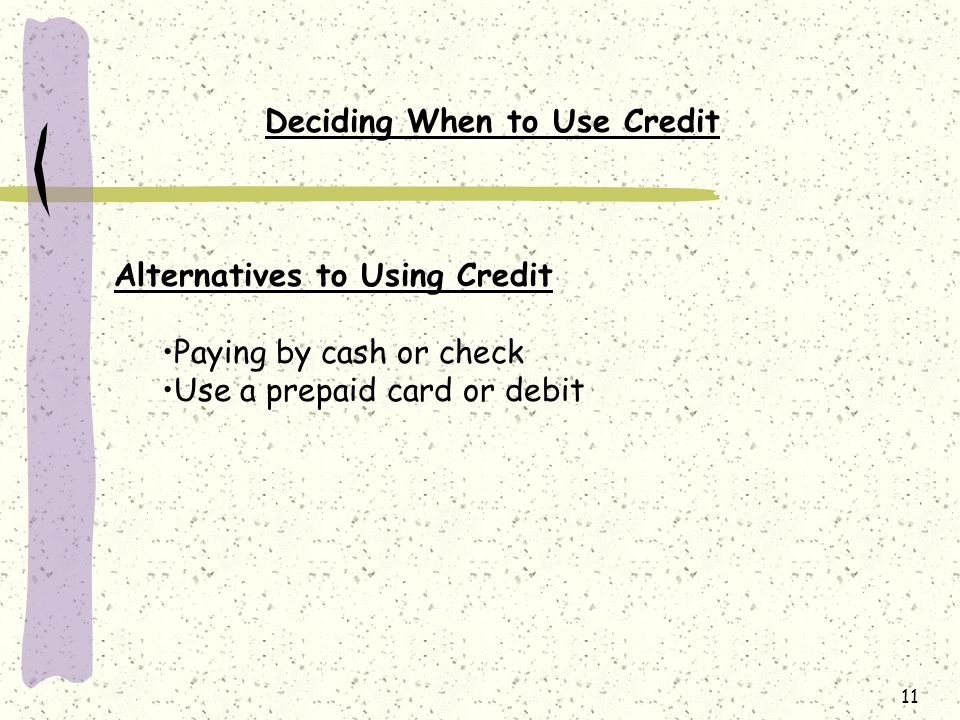 Deciding When to Use Credit