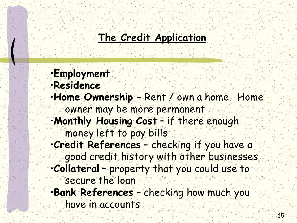 The Credit Application
