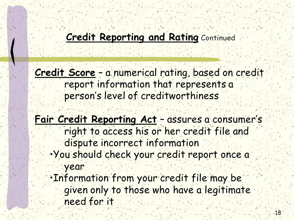 Credit Reporting and Rating Continued