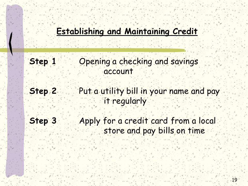 Establishing and Maintaining Credit