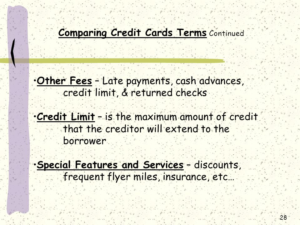Comparing Credit Cards Terms Continued
