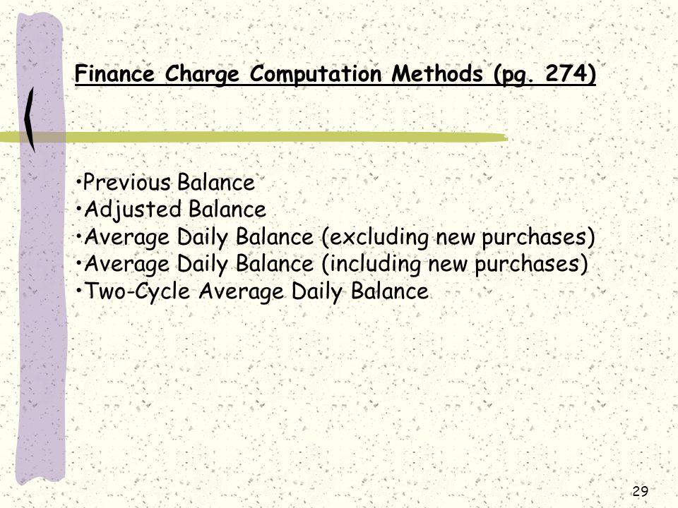 Finance Charge Computation Methods (pg. 274)