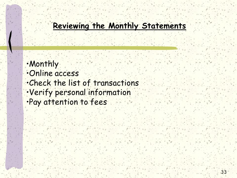 Reviewing the Monthly Statements