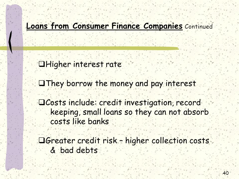 Loans from Consumer Finance Companies Continued