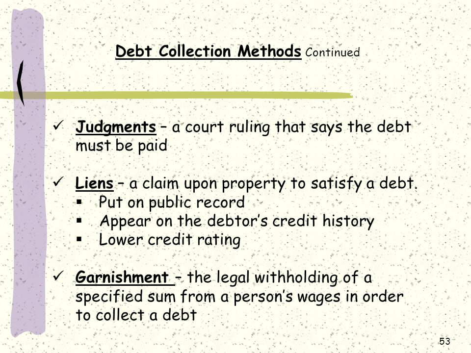 Debt Collection Methods Continued