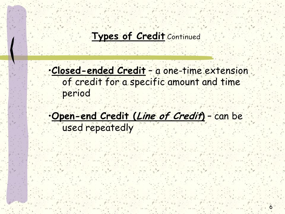 Types of Credit Continued