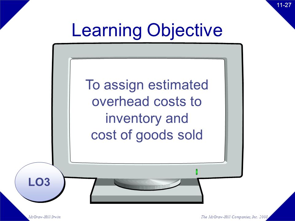 To assign estimated overhead costs to inventory and cost of goods sold