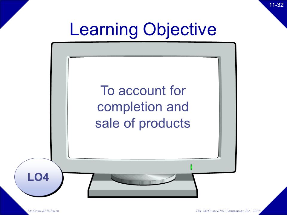 To account for completion and sale of products