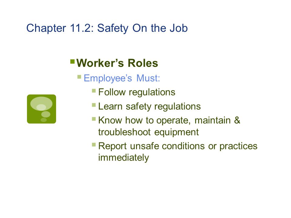 Chapter 11.2: Safety On the Job