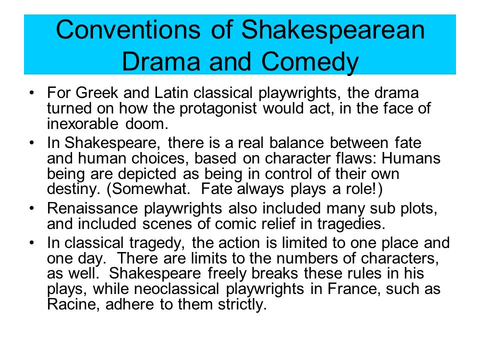 Conventions of Shakespearean Drama and Comedy
