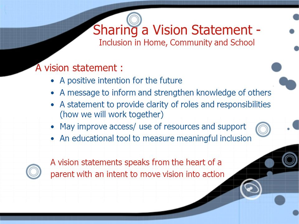 Sharing a Vision Statement - Inclusion in Home, Community and School
