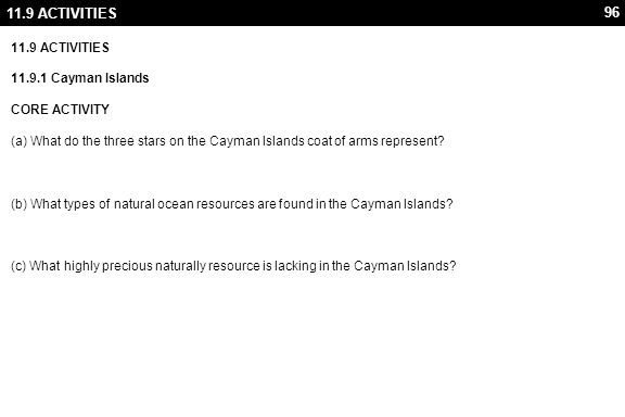 11.9 ACTIVITIES ANSWERS. (a) What do the three stars on the Cayman Islands coat of arms represent