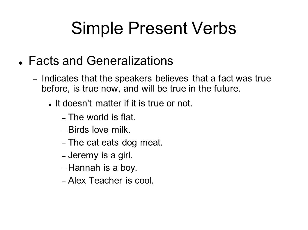 Simple Present Verbs Facts and Generalizations