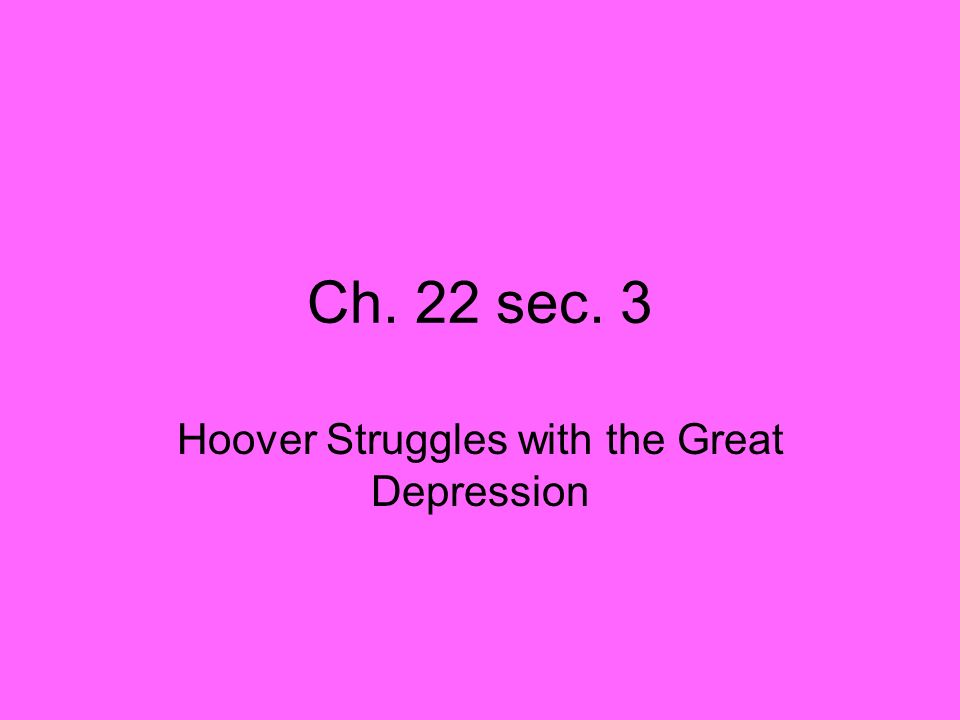 Hoover Struggles with the Great Depression