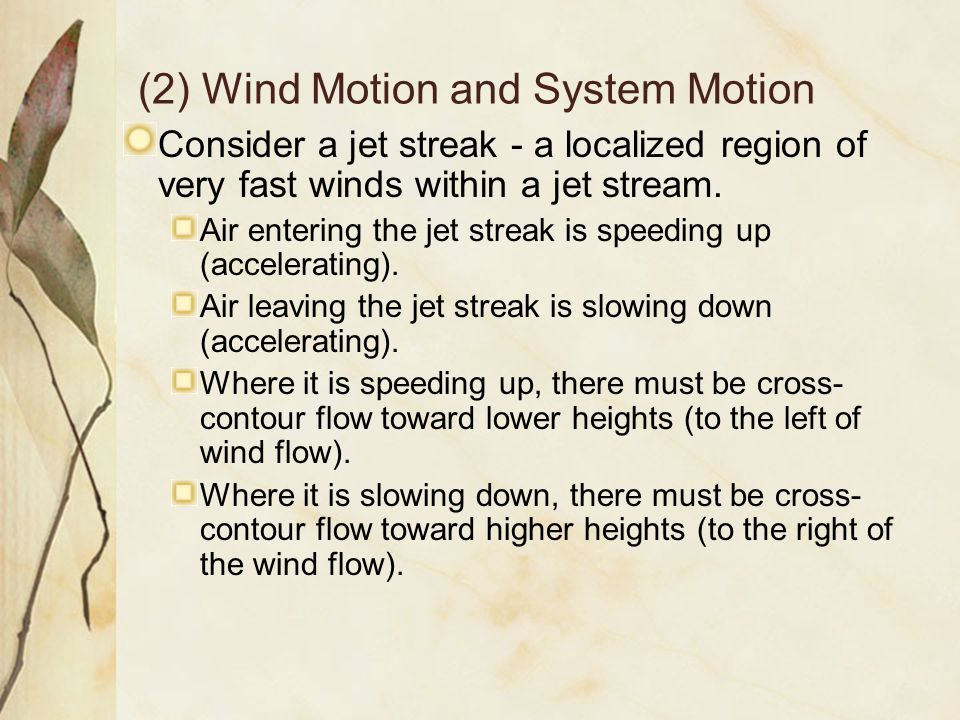 (2) Wind Motion and System Motion