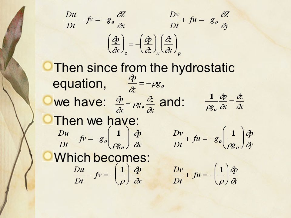 Then since from the hydrostatic equation,