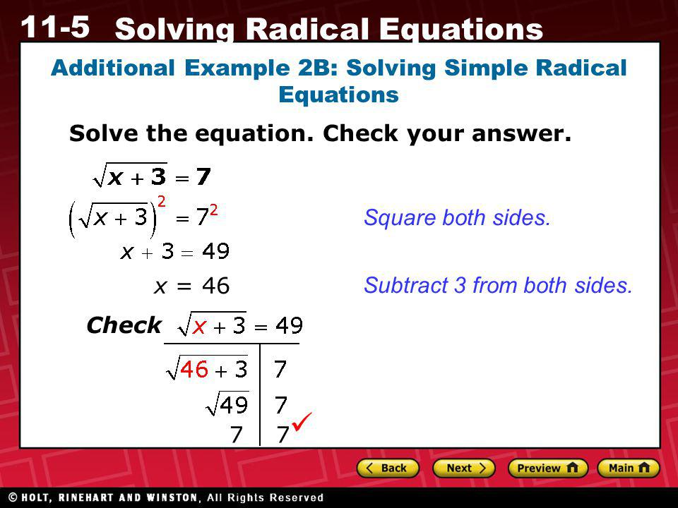 Additional Example 2B: Solving Simple Radical Equations
