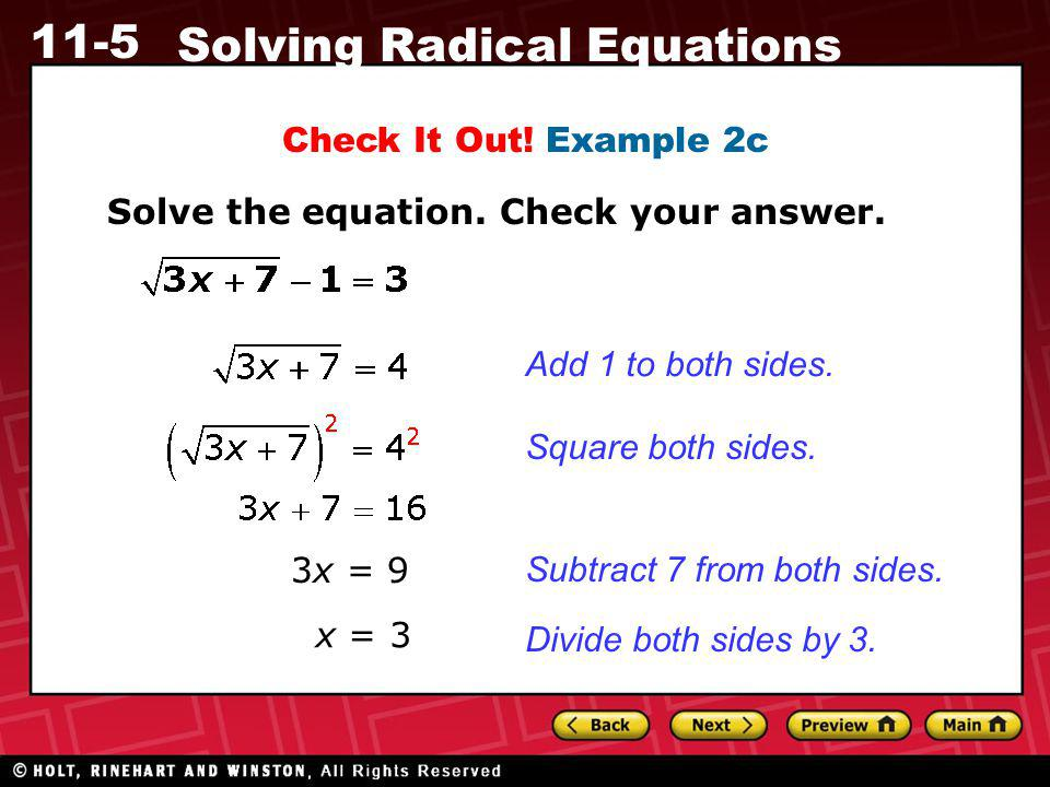Check It Out! Example 2c Solve the equation. Check your answer. Add 1 to both sides. Square both sides.