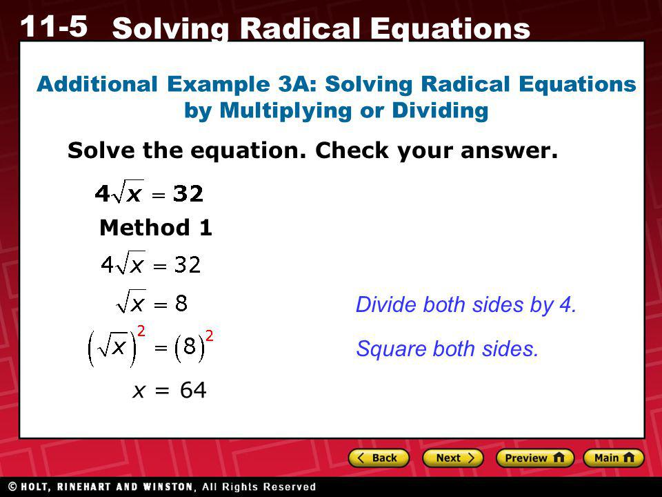 Additional Example 3A: Solving Radical Equations by Multiplying or Dividing