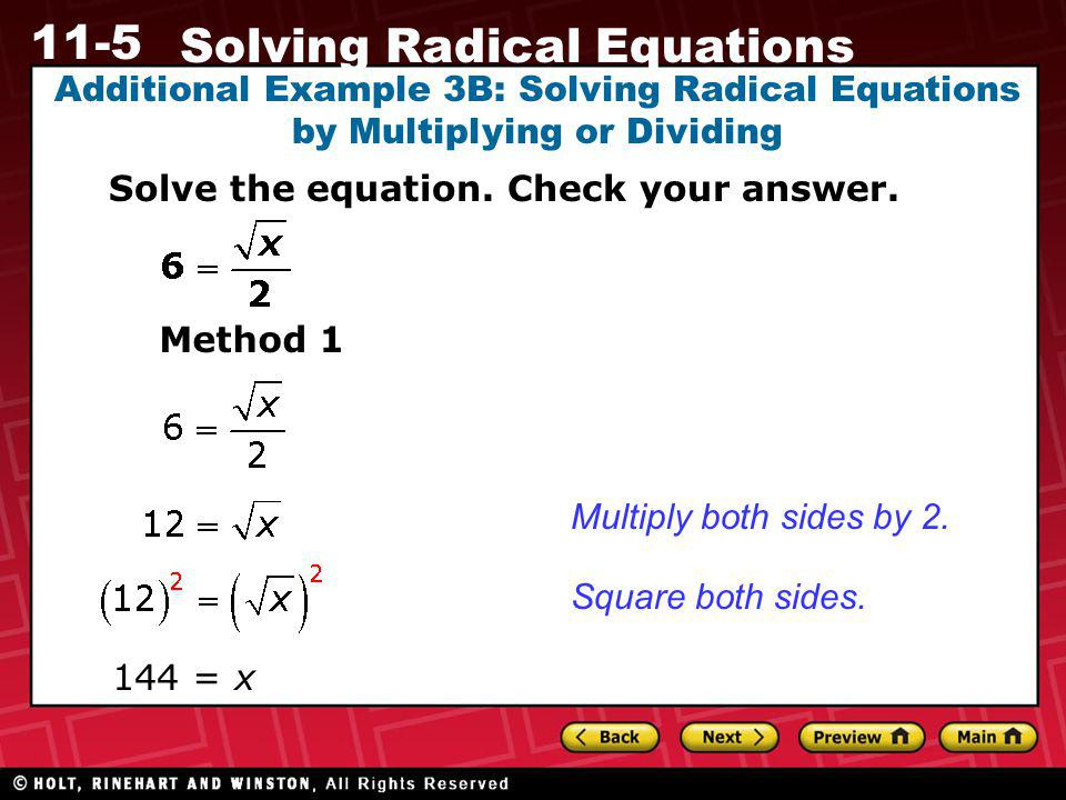 Additional Example 3B: Solving Radical Equations by Multiplying or Dividing