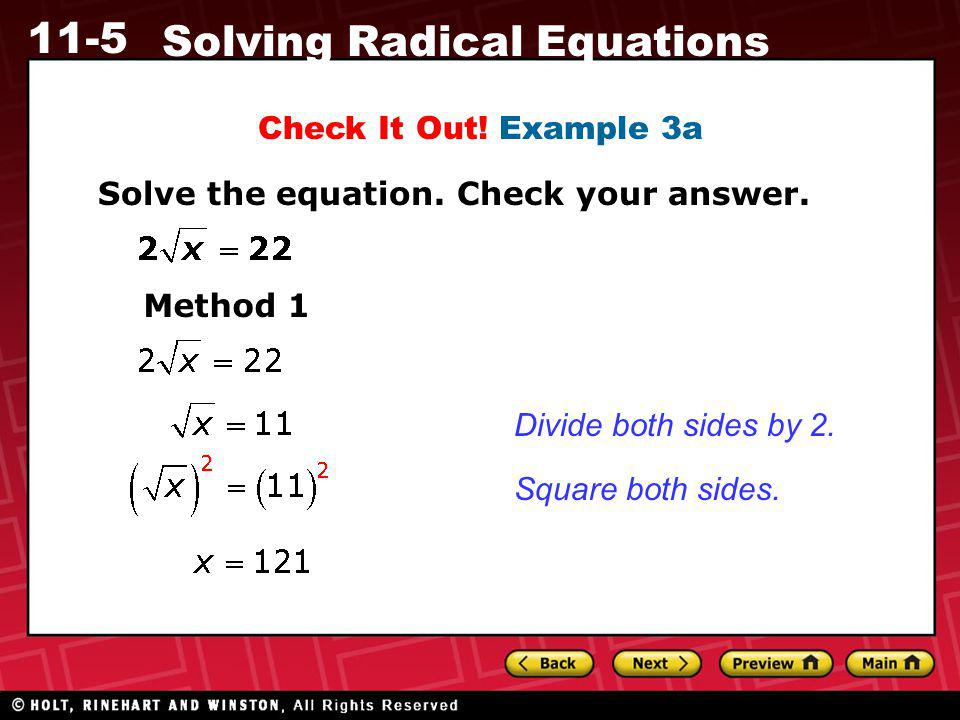 Check It Out! Example 3a Solve the equation. Check your answer. Method 1. Divide both sides by 2.