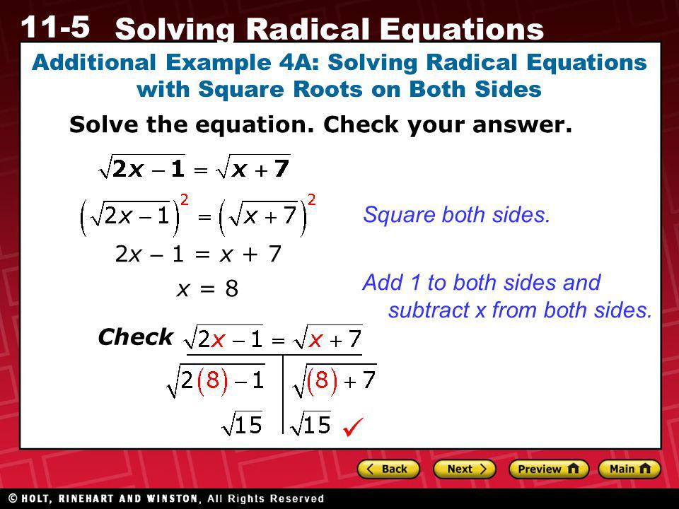 Additional Example 4A: Solving Radical Equations with Square Roots on Both Sides