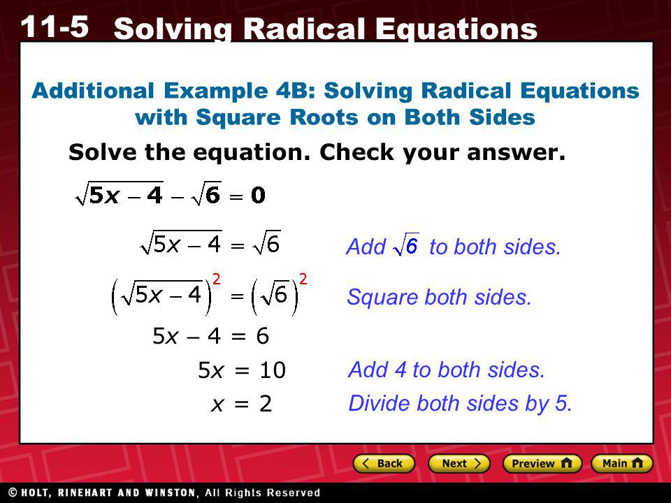 Additional Example 4B: Solving Radical Equations with Square Roots on Both Sides