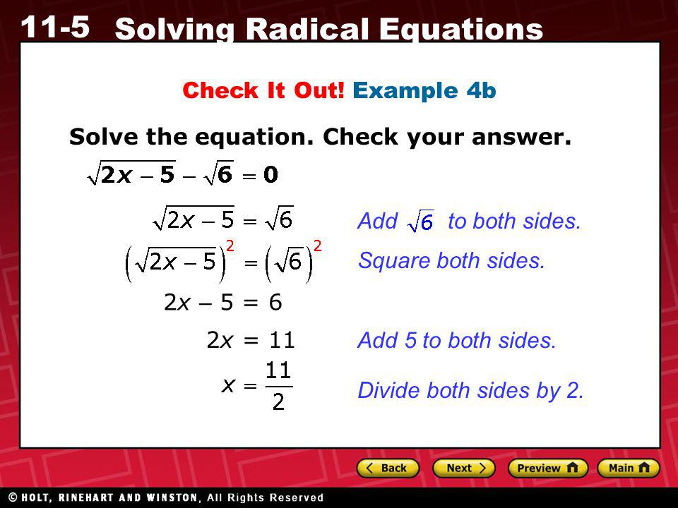 Check It Out! Example 4b Solve the equation. Check your answer. Add to both sides. Square both sides.