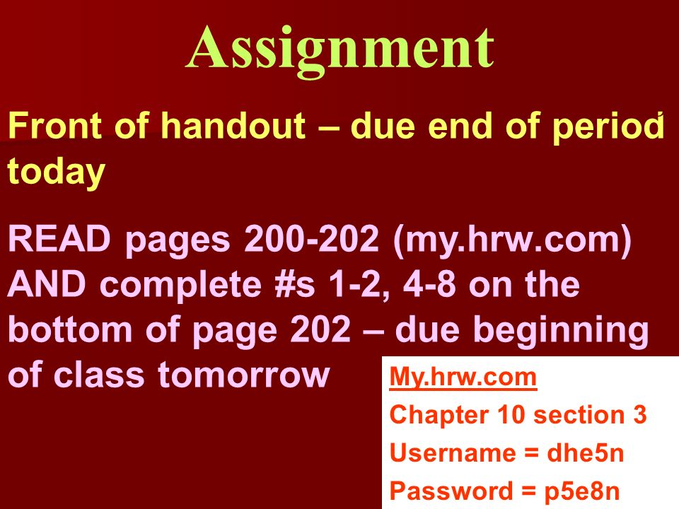 Assignment 4-18 Front of handout – due end of period today