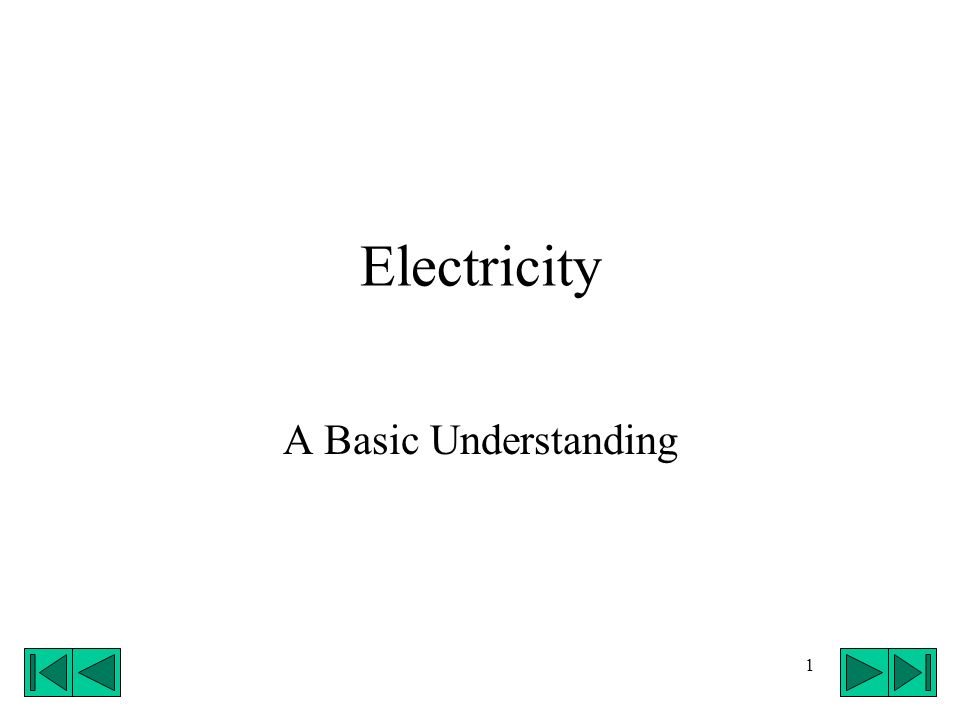 Electricity A Basic Understanding
