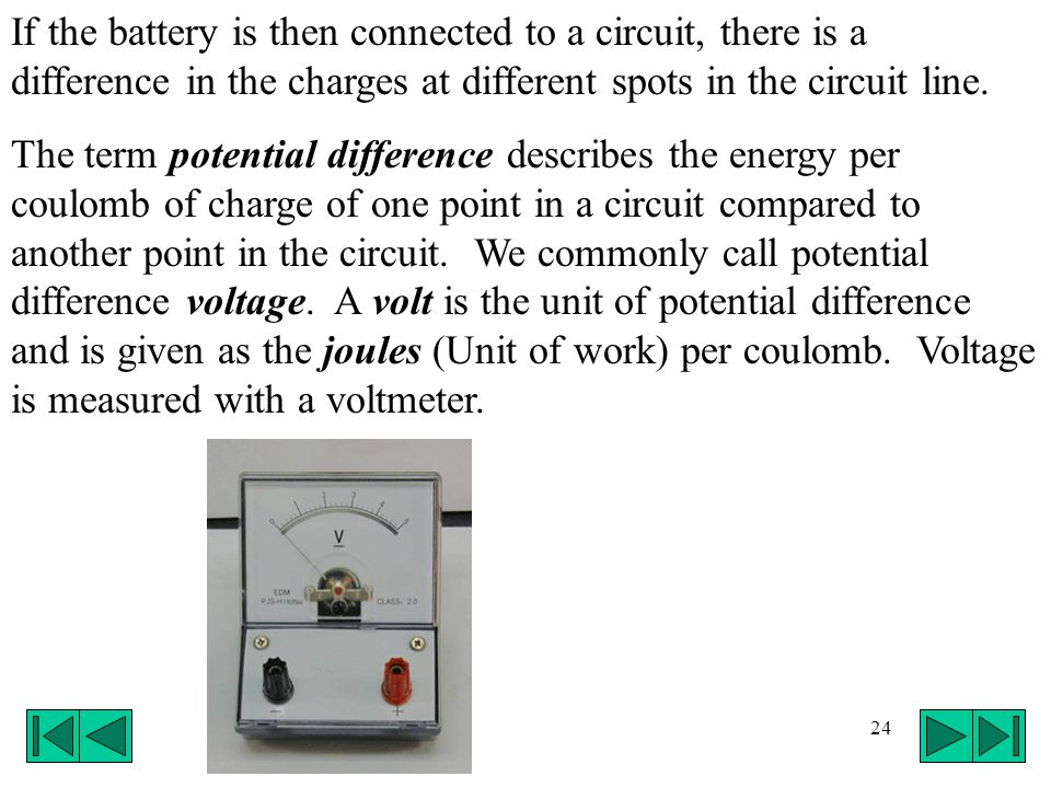 If the battery is then connected to a circuit, there is a difference in the charges at different spots in the circuit line.